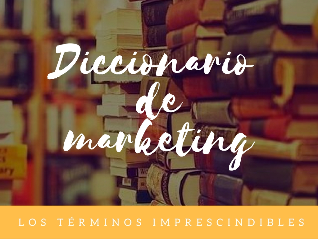 Los términos de marketing que debes conocer | Funky Marketing